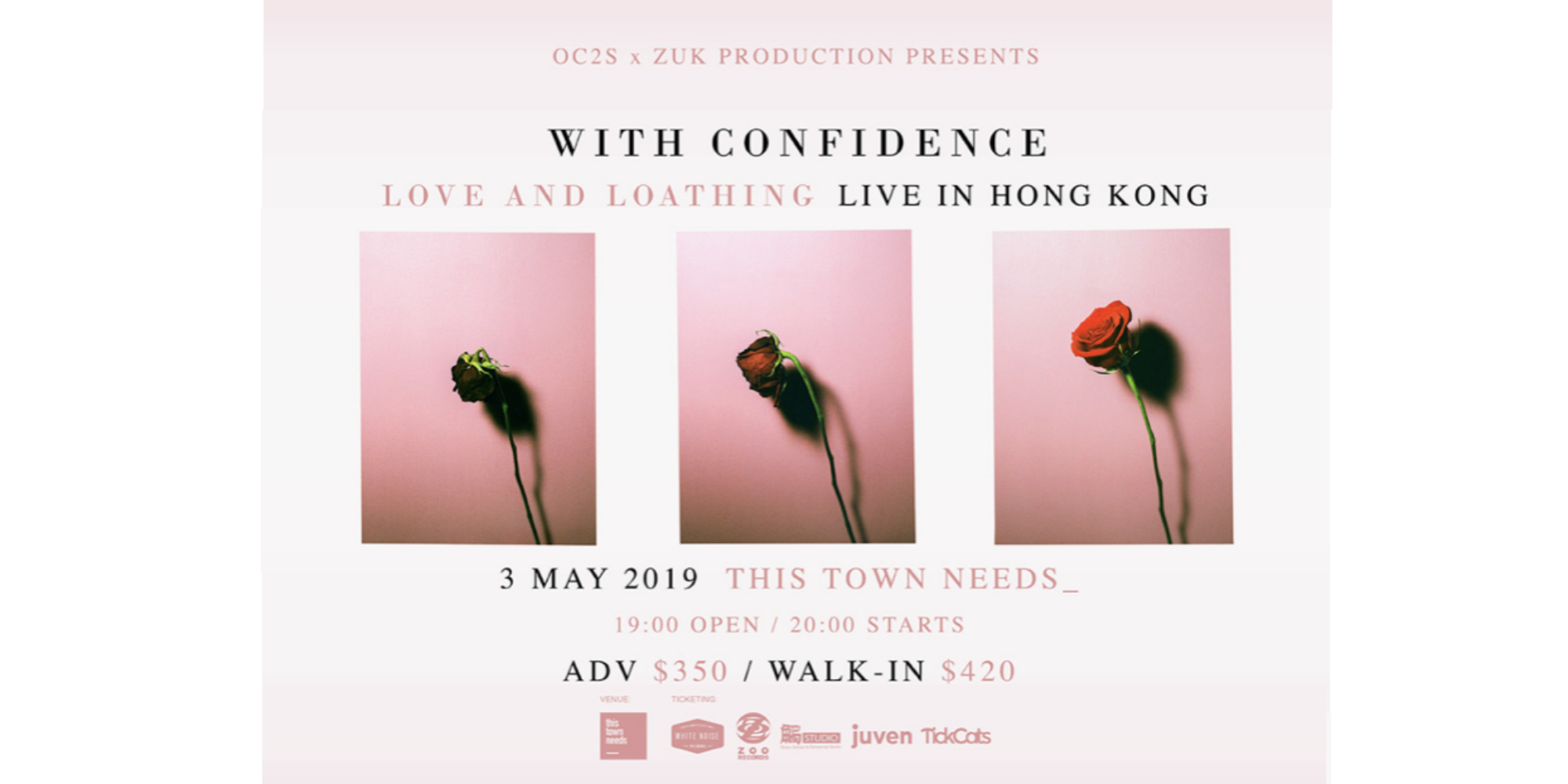 OC2S x Zuk Production Presents: With Confidence - Live in Hong Kong