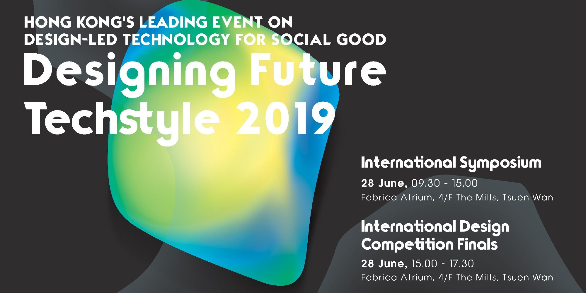 Designing Future Techstyle 2019 International Symposium and International Design Competition Finals