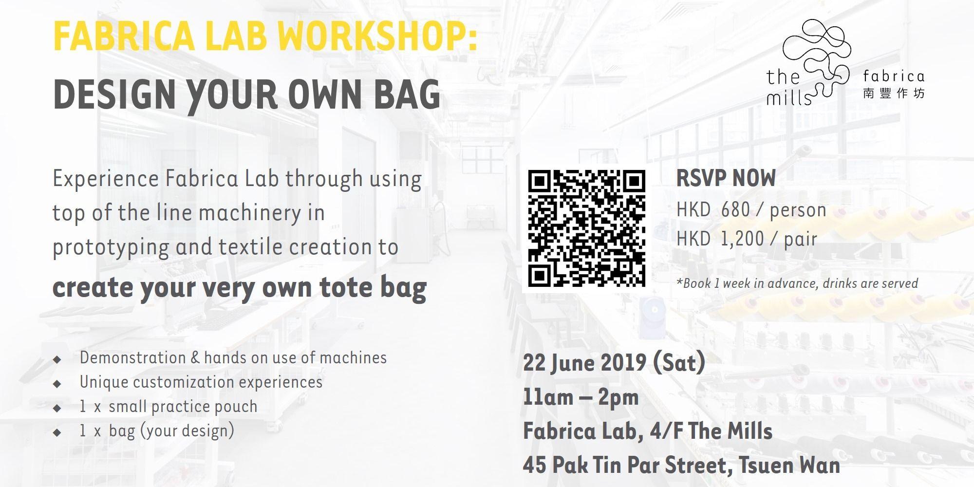 Fabrica Lab Workshop: Design Your Own Bag