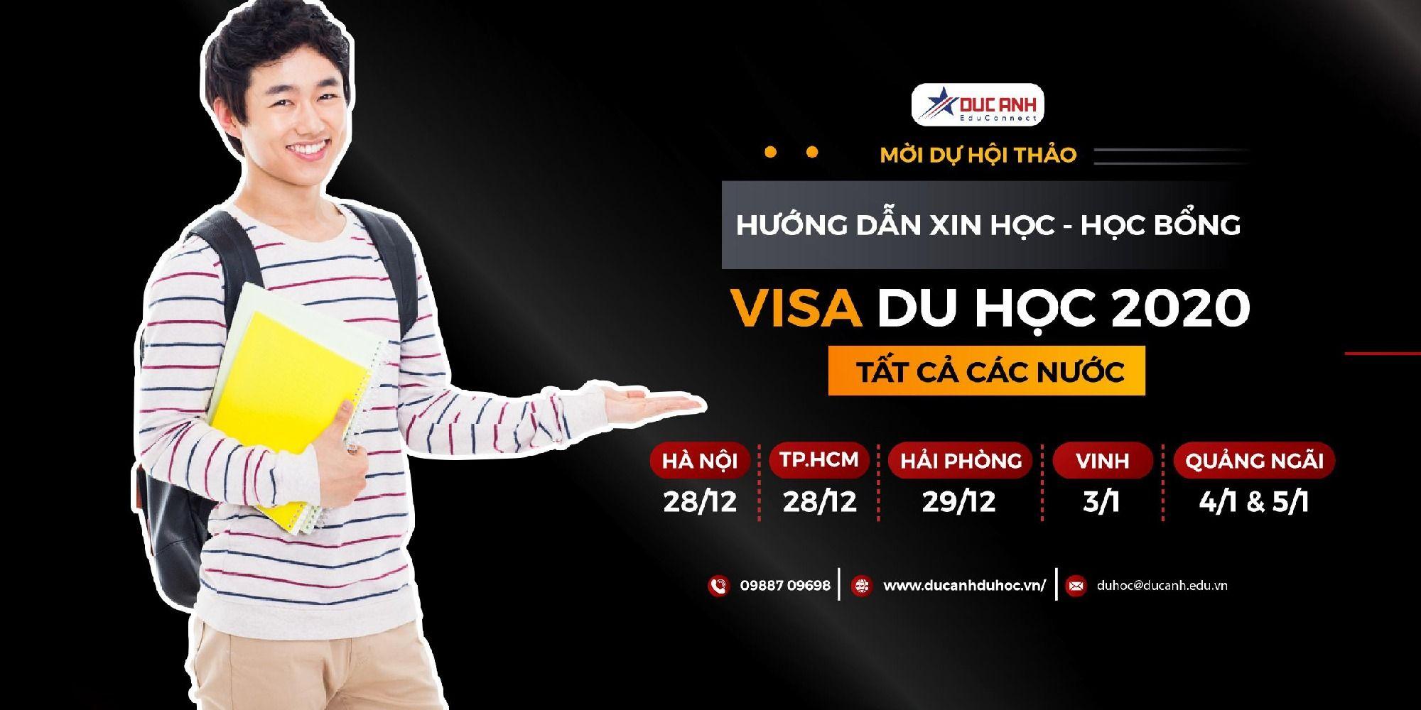 Seminar: Hướng dẫn xin học- học bổng và visa du học 2020 - Tất cả các nước