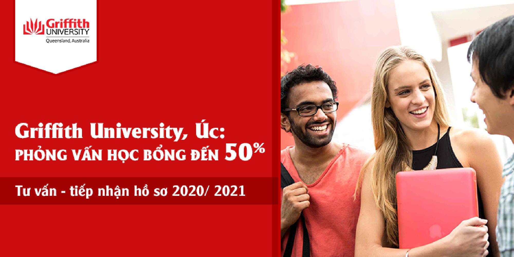 Hội thảo ONLINE với Griffith Univerity : Phỏng vấn học bổng đến 50% học phí  năm học 2020- 2021